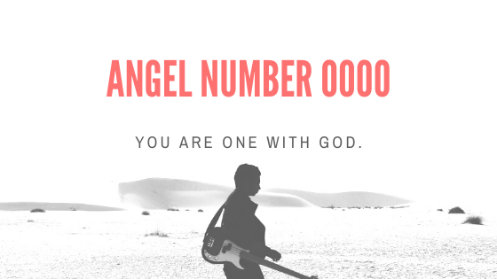 Angel number 0000 meaning