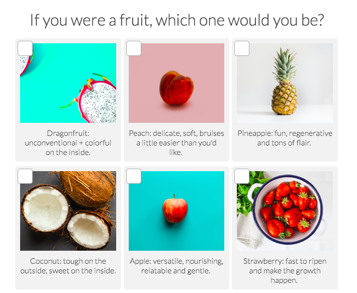 If you were a fruit, which one would you be question with images
