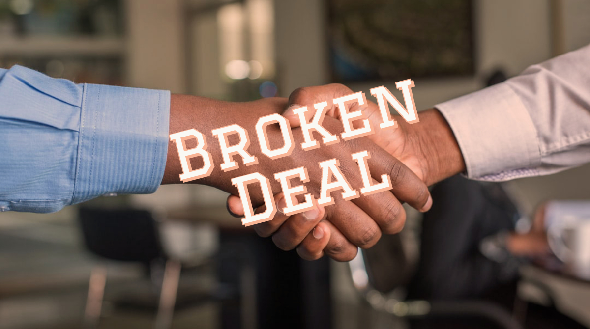 Two hands shaking, text broken deal