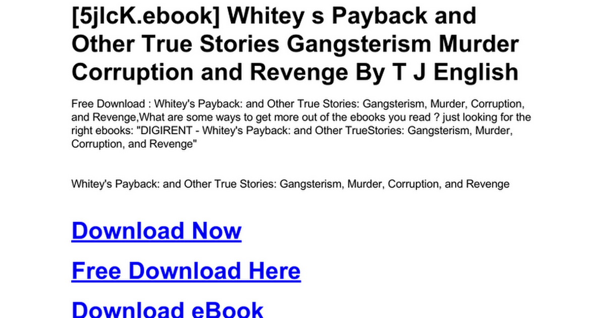 Whitey s payback and other true stories gangsterism murder whitey s payback and other true stories gangsterism murder corruption and revengec google docs fandeluxe Ebook collections