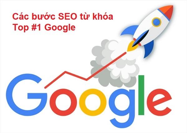 Các bước SEO từ khóa lên TOP 1 Google