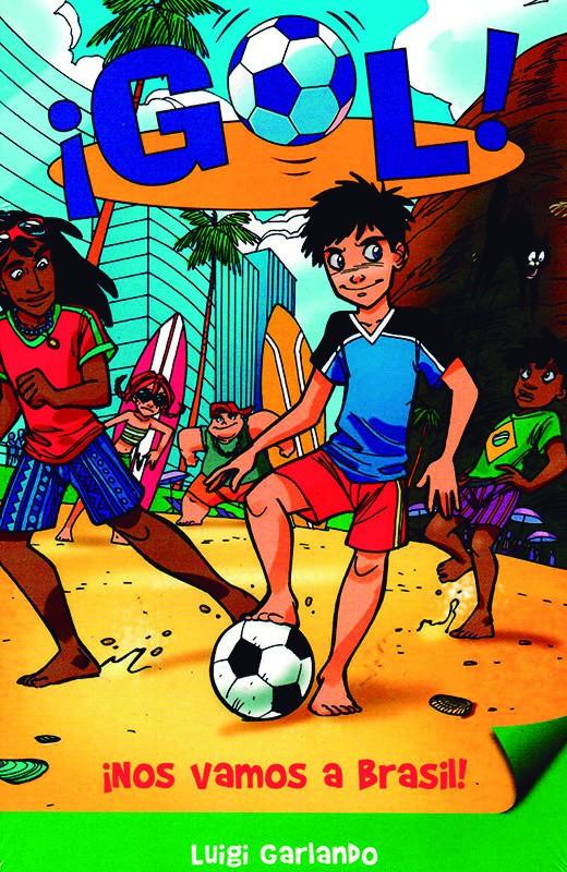 Resultado de imagen de portada del libro gol nos vamos a brasil