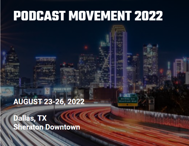 podcast movement conference 2022