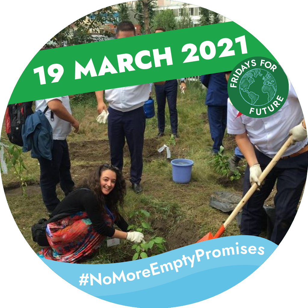 Woman planting in a garden, with other people around. Text saying: '19 March 2021, #NoMoreEmptyPromises Fridays for Future