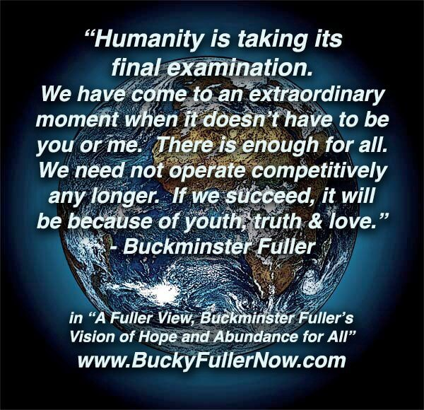 BuckyFullerQuoteFinalExamination.jpg