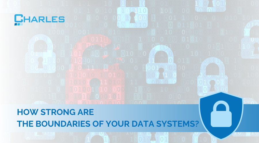 How Strong Are the Boundaries of Your Systems?