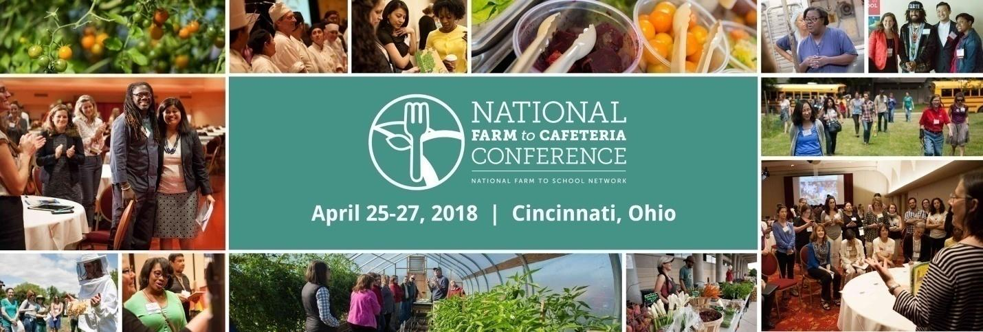 9th National Farm to Cafeteria Conference April 25-27 in Cincinnati, Ohio