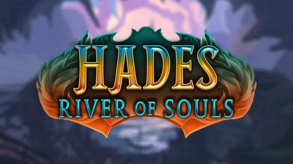 Hades, River of Souls