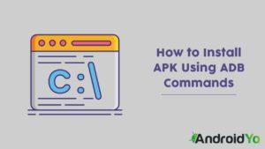 How To Install APK Using ADB