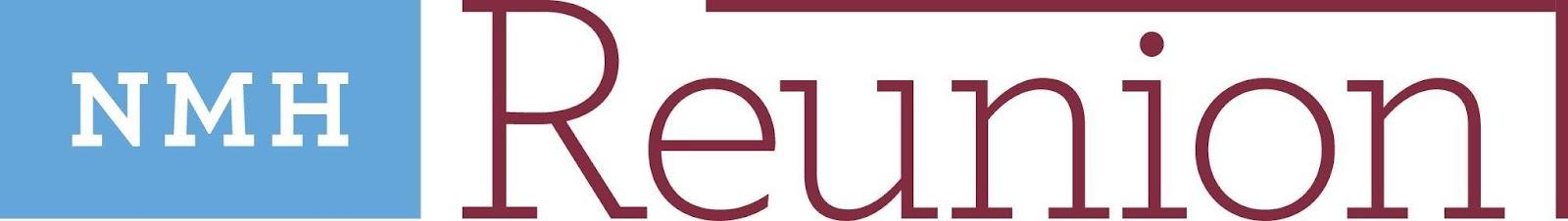 \\DATASHARE\AdminShare\ADV\Alumni and Parent Programs\Seals and Logos\Reunion\NMH Reunion - NEW.jpg
