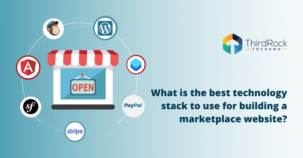 Technology stack for marketplace website