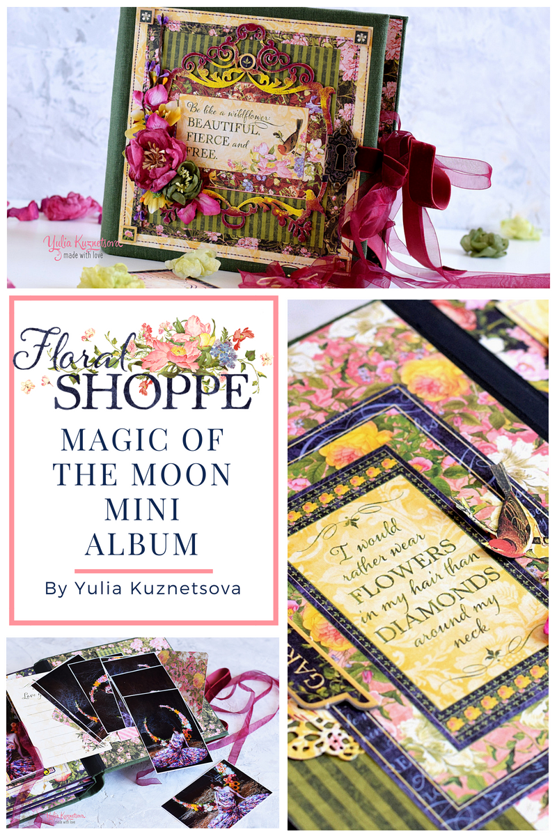 Floral Mini Album Introducing Scrapbook Album Expert Yulia Kuznetsova