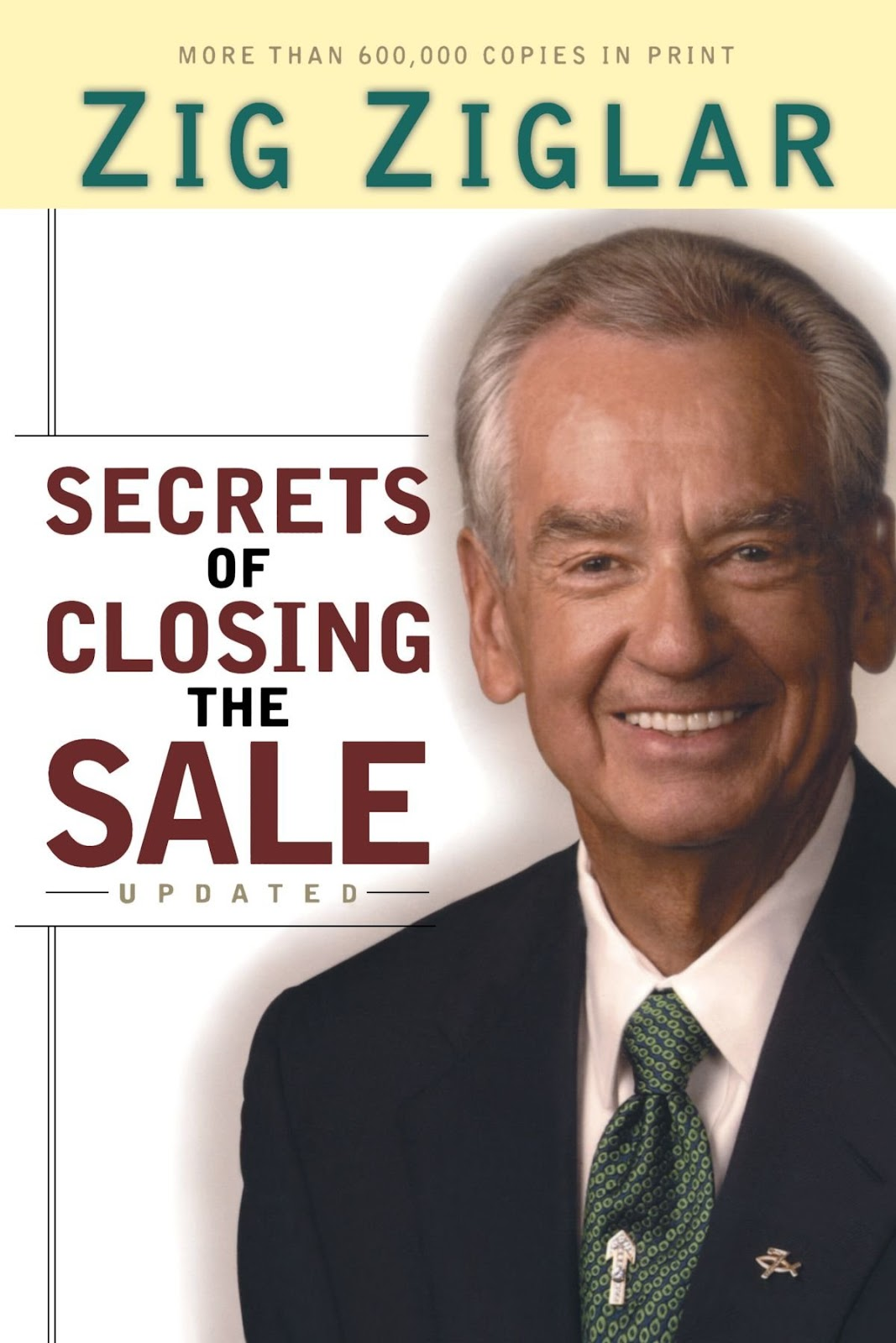 Secrets of Closing the Sale.