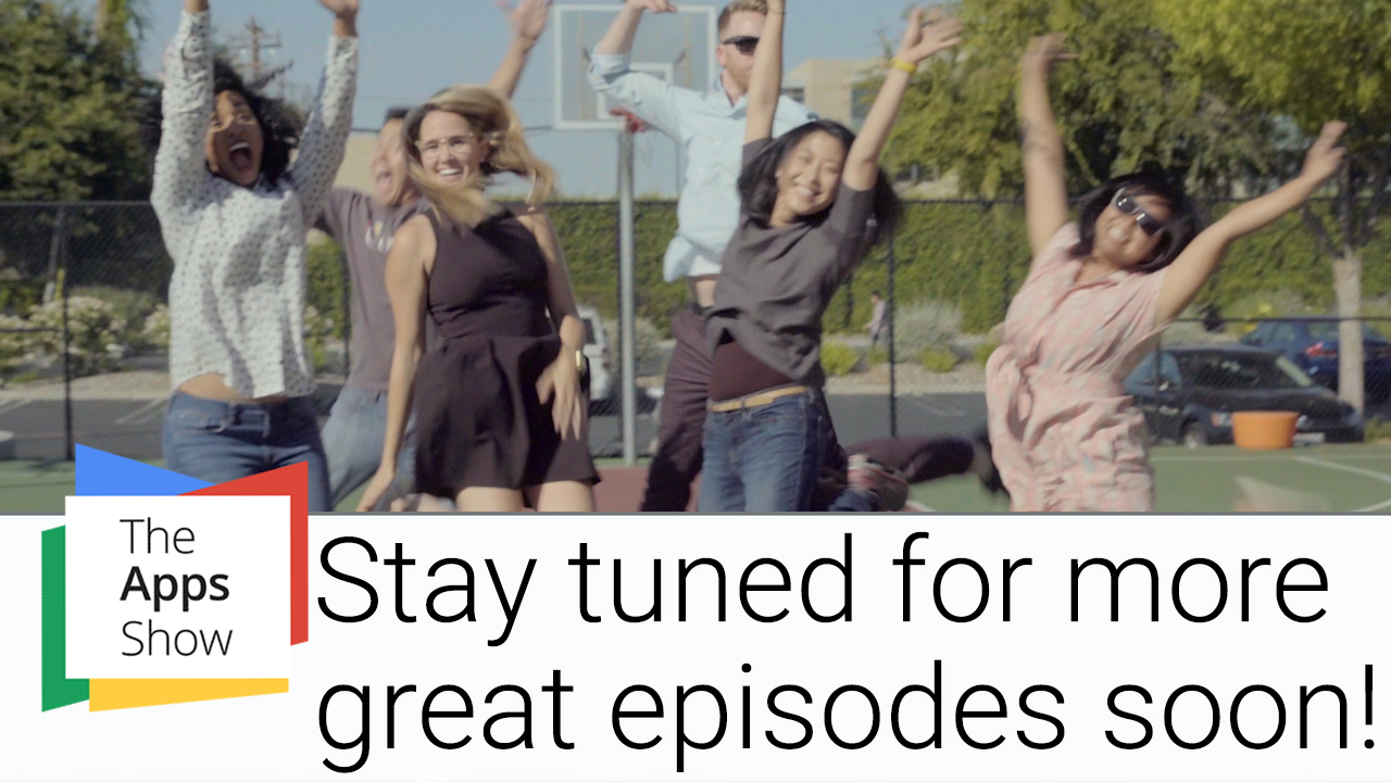 The G Suite Show - stay tuned for more great episodes soon