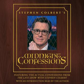 StephenColbertsMidnightConfessions.jpg
