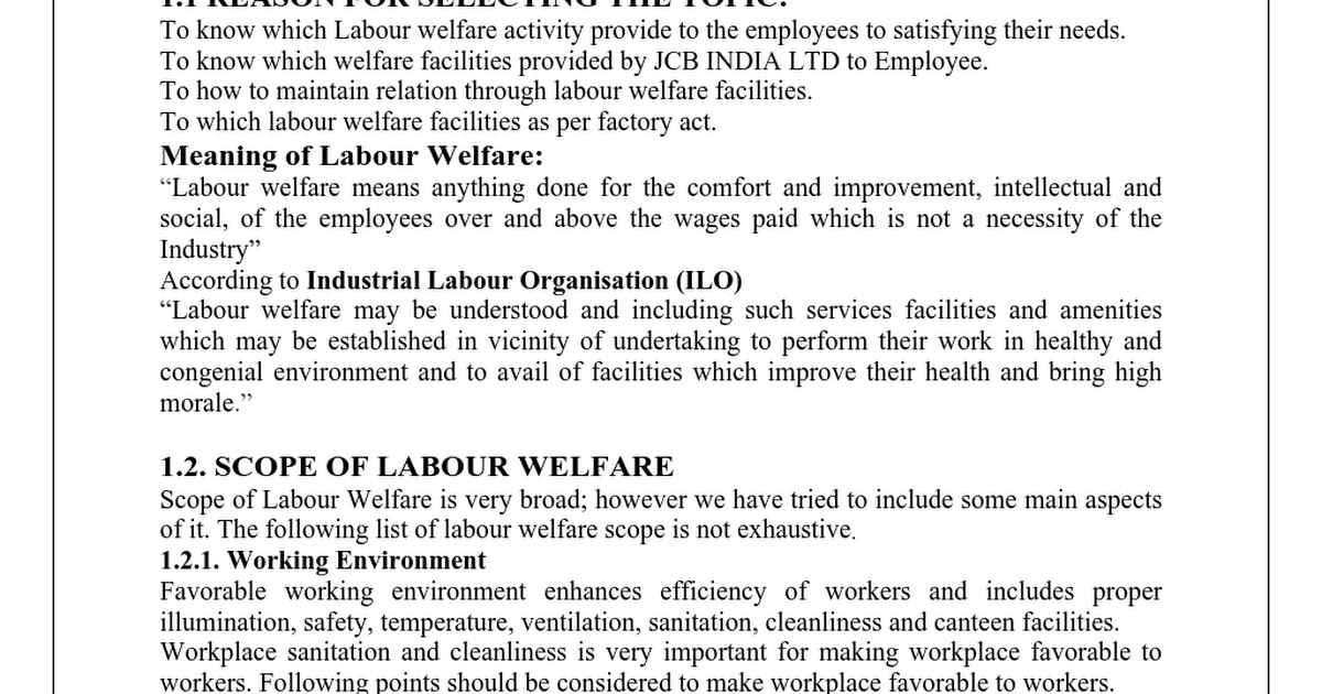 labour welfare measures projects Progress depends on satisfied labour force and in this connection the importance of labour welfare measures was accepted long back way back in 1931 the royal commission on labour stressed the need of labour welfare.