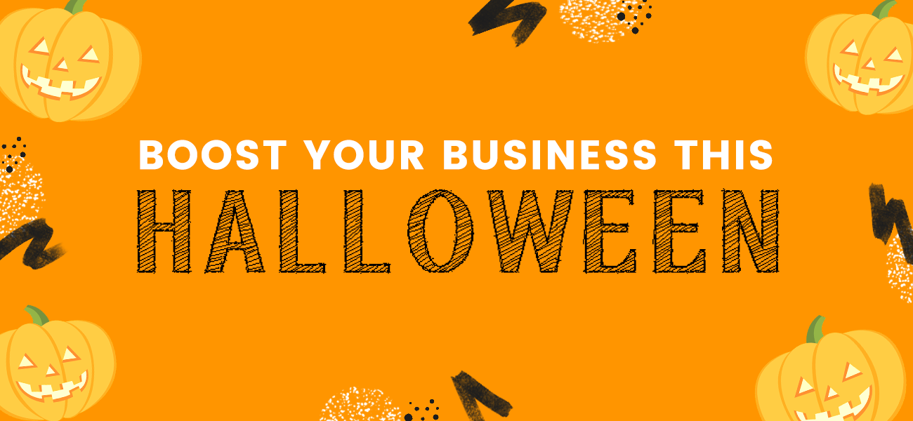 Power Tips to Boost Your Business This Halloween