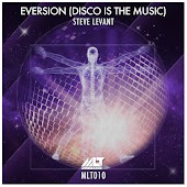 Eversion (Disco Is The Music)