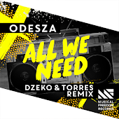 All We Need feat. Shy Girls (Dzeko & Torres Remix)