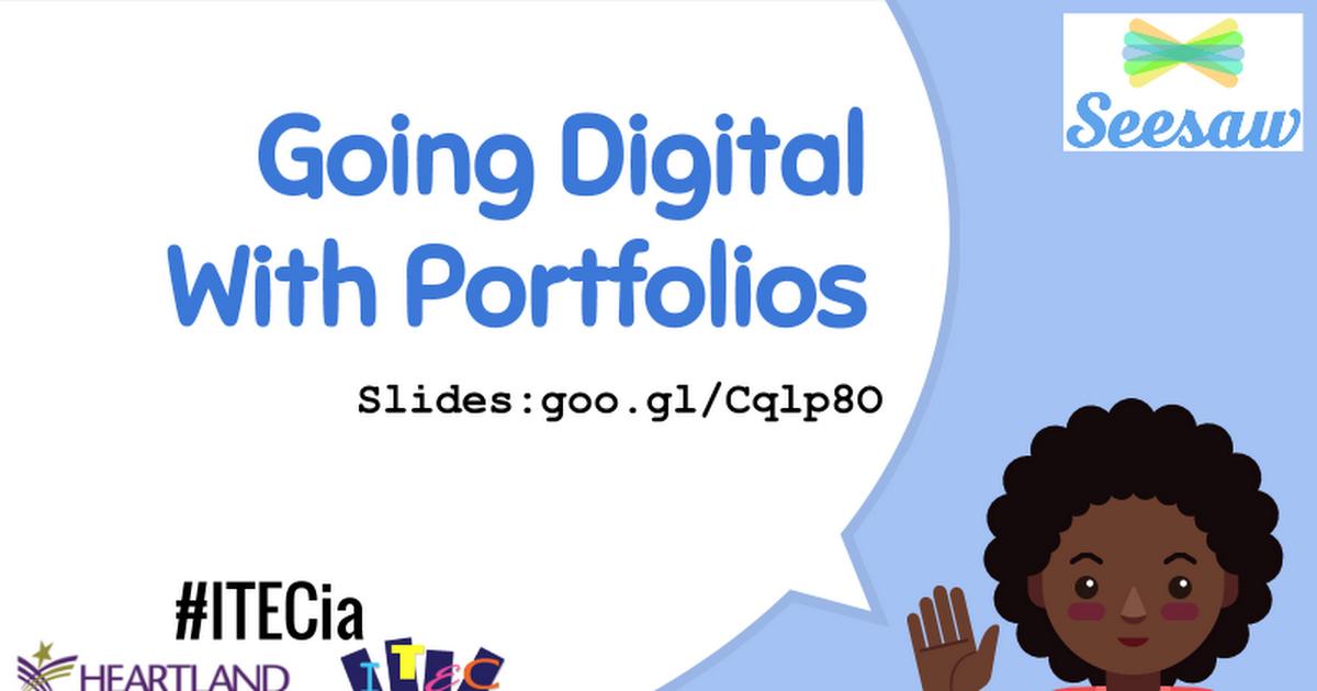 ITEC 2016 Going Digital With Portfolios