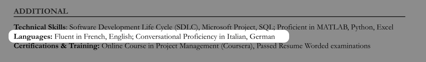"""If the job listing doesn't have a language proficiency requirement, you can opt to list your language skills in an """"Additional"""" section."""