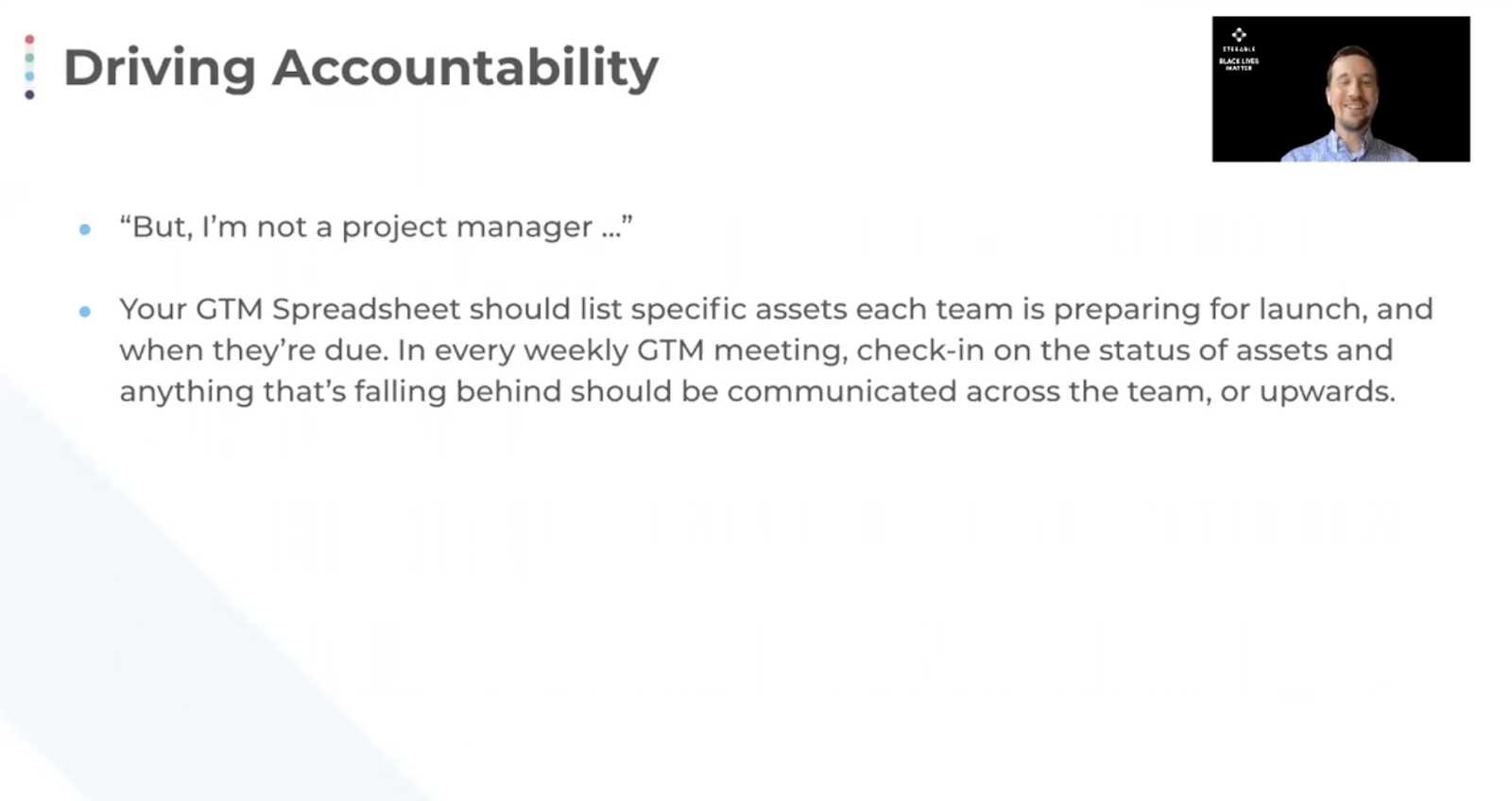 Drive accountability within your team; this'll improve output and performance.