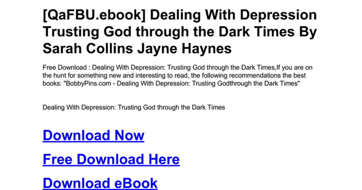 Dealing With Depression Trusting God Through The Dark Timesc