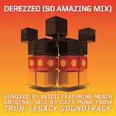 "Derezzed ((From ""TRON: Legacy"") [Avicii ""So Amazing Mix""] [Feat. Negin])"