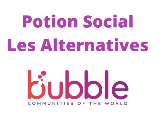 Les alternatives à Potion Social