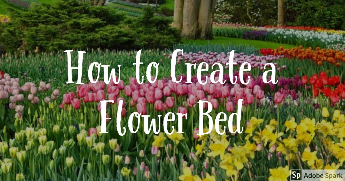 How To Create A Flower Bed Anne E Koons Your Local Real