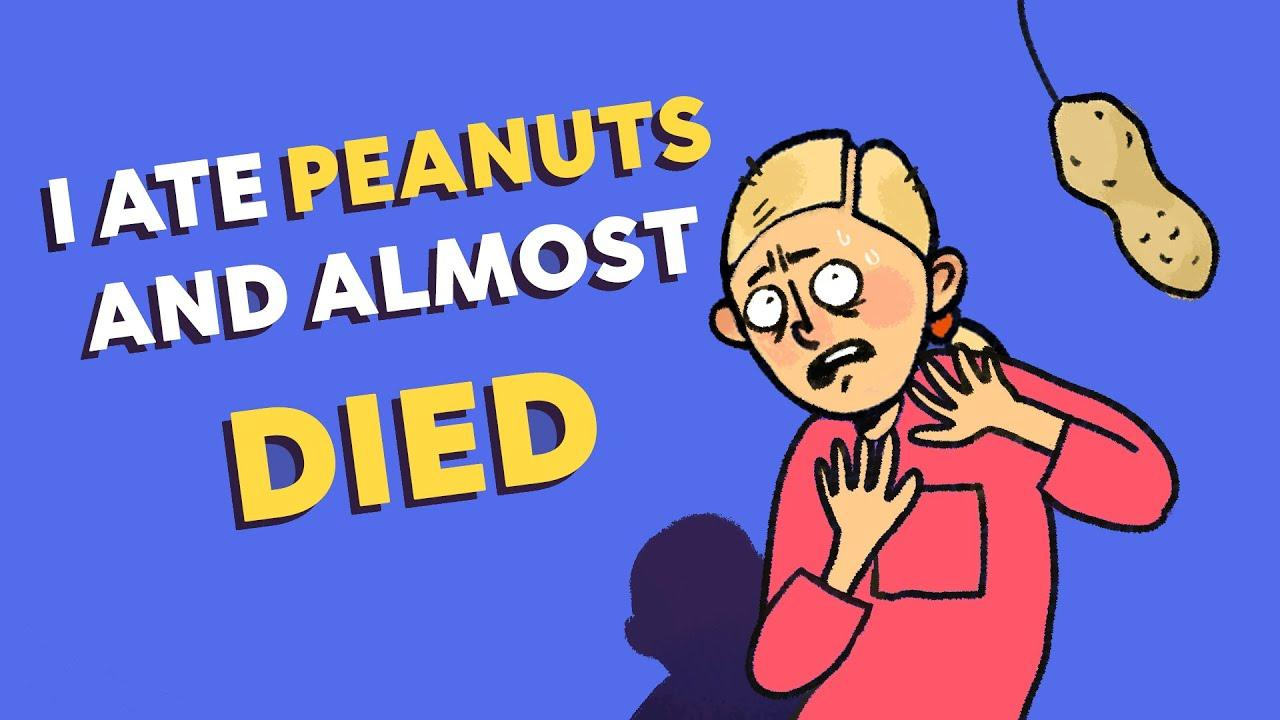 I Ate Peanuts And Almost Died - YouTube