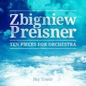 Zbigniew Preisner - Ten Pieces for Orchestra
