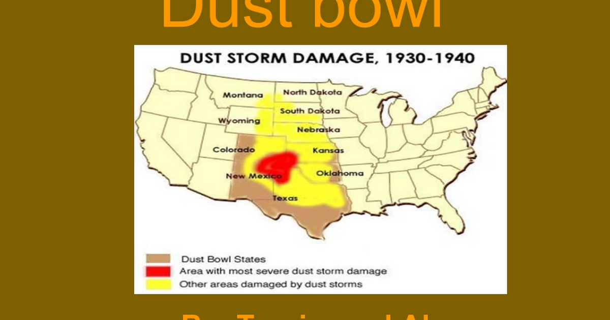 The Dust Bowl - Google Slides Dustbowl Map on