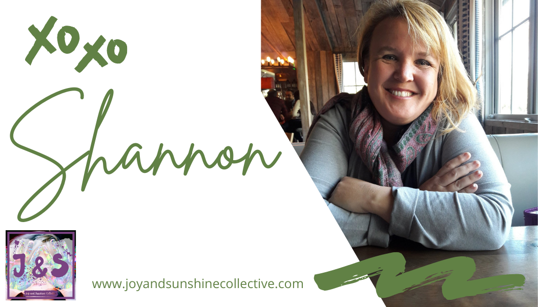 """xoxo Shannon"" from Joy &Sunshine Collective."