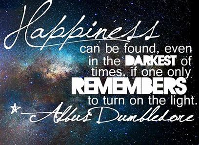 Image result for even in the darkest of times dumboledore quote
