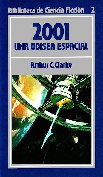 Reseña: 2001 Una odisea espacial - Arthur C. Clarke