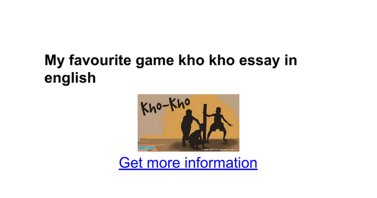 my favourite game kho kho essay in english google docs