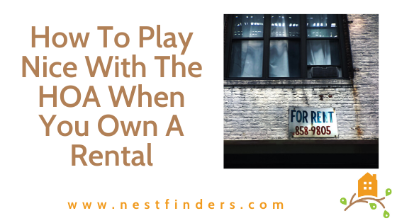 How To Play Nice With The HOA When You Own A Rental