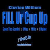 Fill Ur Cup Up (Radio) (feat. Sage The Gemini , Dmac , Milla , J Maine)