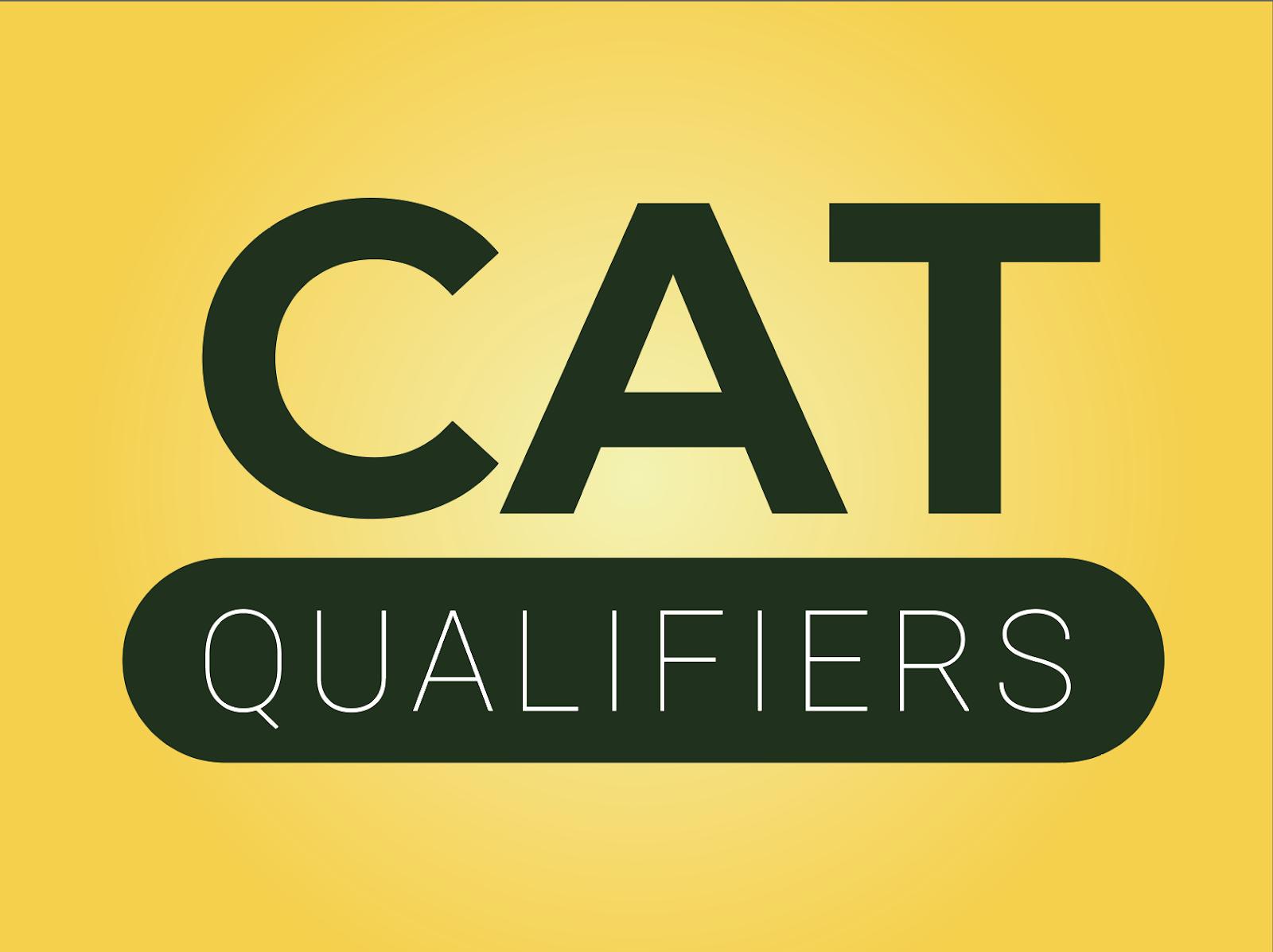CAT Qualifiers