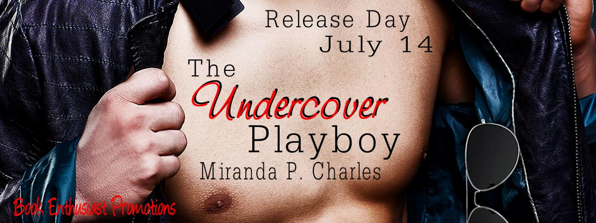 The Undercover Playboy Release Day.jpg