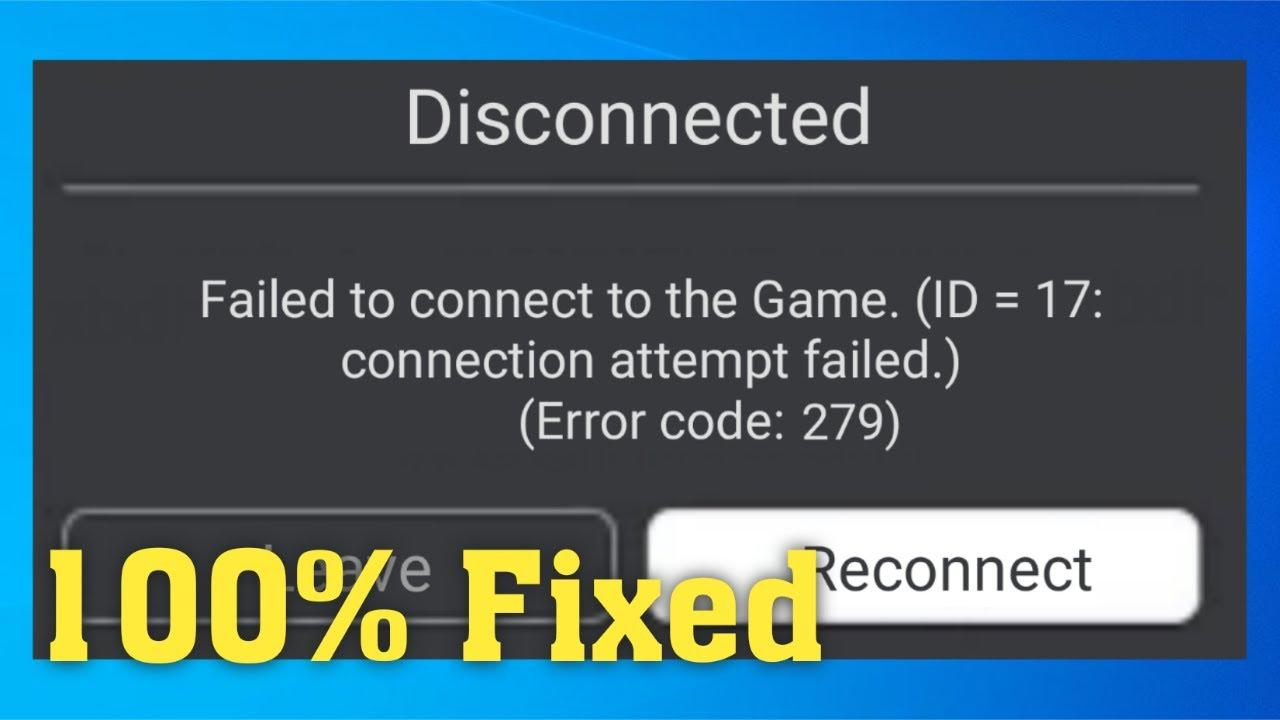 Roblox - Failed To Connect To The Game. (ID -17) || Connection ...