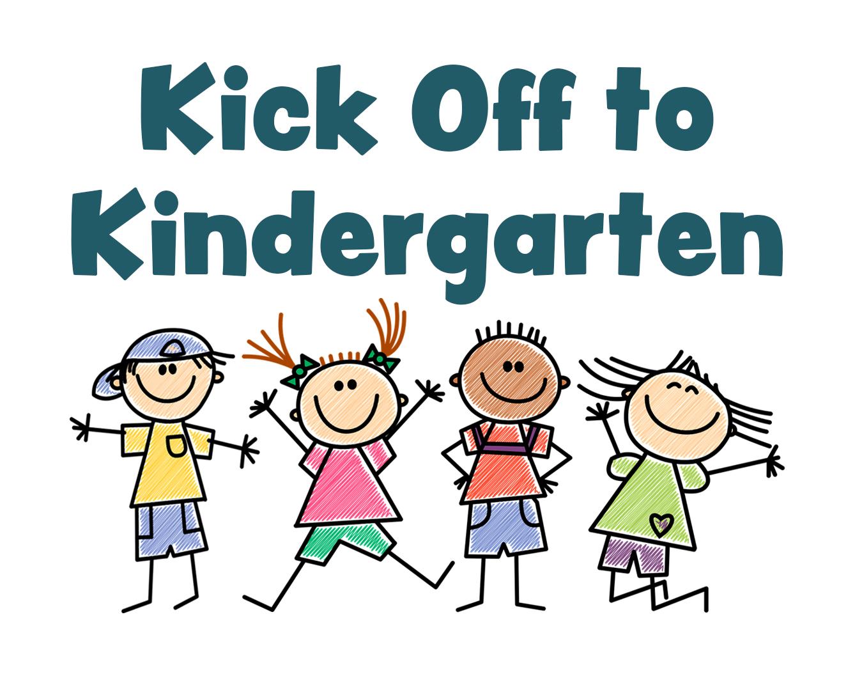 Kick Off to Kindergarten