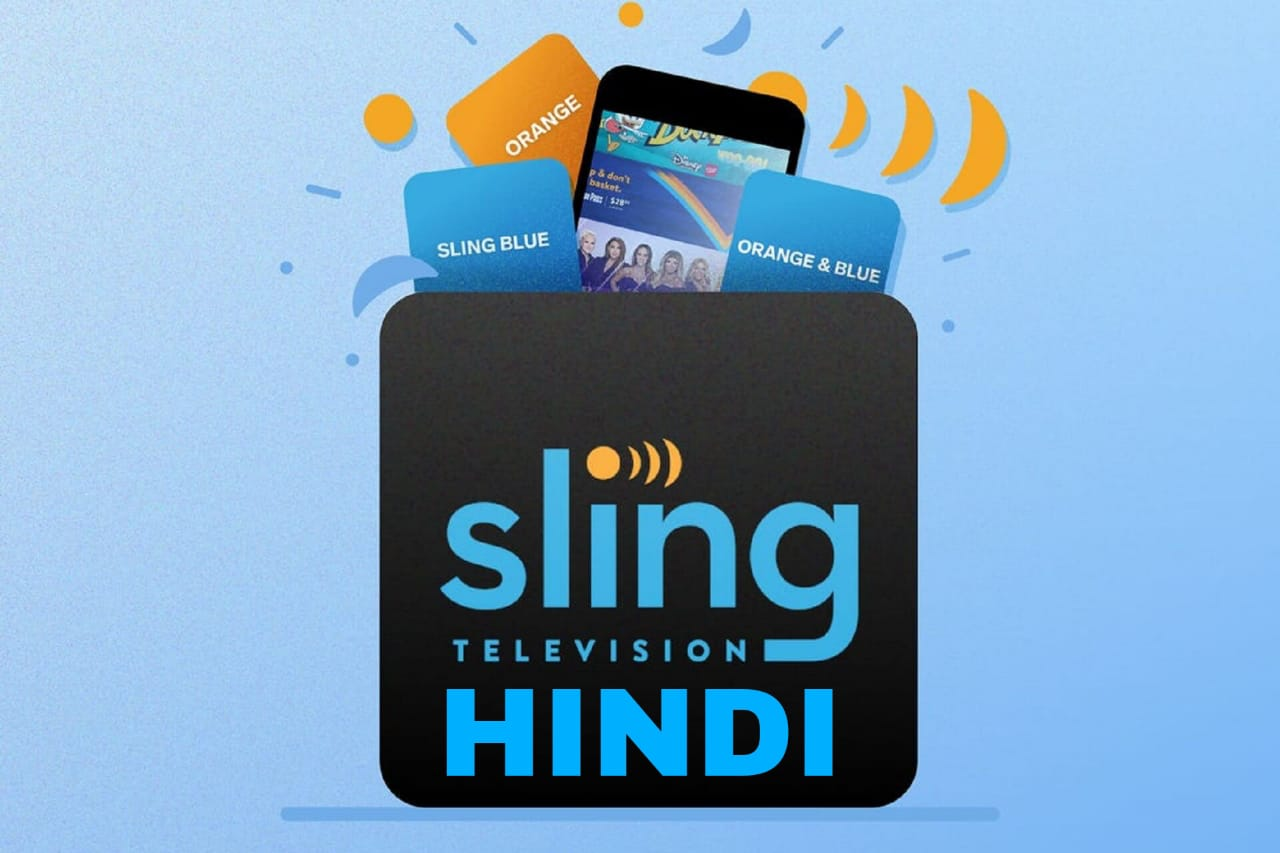 Sling TV Hindi