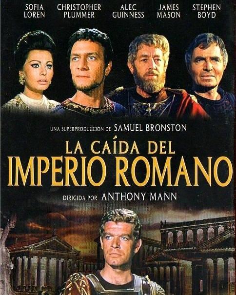 La caída del Imperio Romano (1964, Anthony Mann)