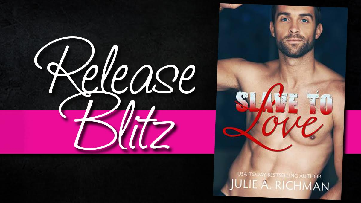 slave to love release blitz.jpg