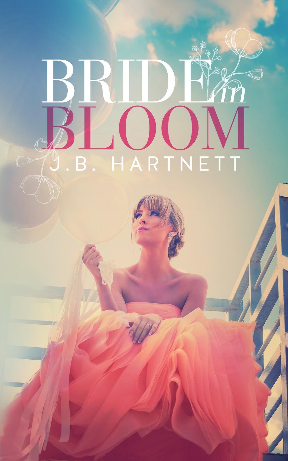BRIDE IN BLOOM JB HARTNETT AMAZON KINDLE EBOOK COVER.jpg