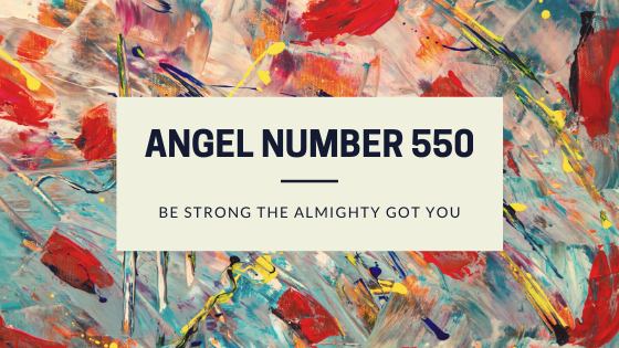 angel number 550 meaning