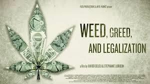 Weed, Greed and Legalization – Hierba, Codicia y Legalización De Xavier Deleu & Stéphanie Loridon