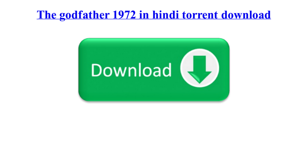 The godfather 1972 in hindi torrent download pdf - Google Drive